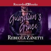 Guardian's Grace - Rebecca Zanetti