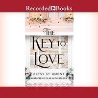 The Key to Love - Betsy St. Amant