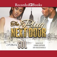 The Plug Next Door - Sol, Sol Sol