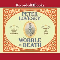 Wobble to Death - Peter Lovesey