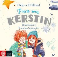 Precis som Kerstin - Helena Hedlund