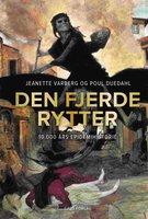 Den fjerde rytter - Jeanette Varberg, Poul Duedahl