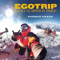 Egotrip - Rasmus Kragh