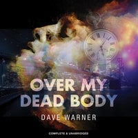 Over My Dead Body - Dave Warner