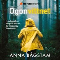 Ögonvittnet - Anna Bågstam