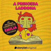 Histórias favoritas de Emília - A princesa ladrona - Sonia Rodrigues