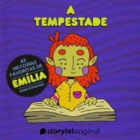 Histórias favoritas de Emília - A tempestade - Sonia Rodrigues