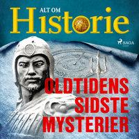Oldtidens sidste mysterier - Alt Om Historie