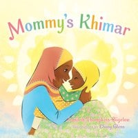 Mommy's Khimar - Jamilah Thompkins-Bigelow