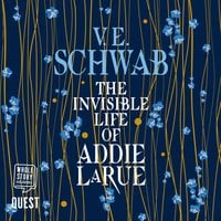 The Invisible Life of Addie LaRue - V.E. Schwab