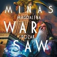 Minas Warsaw - Magdalena Kozak