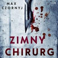 Zimny chirurg - Max Czornyj
