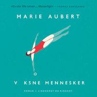Voksne mennesker - Marie Aubert