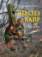 Hjaltes kamp - Charlotte Blay