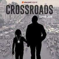 Crossroads - Sophia John