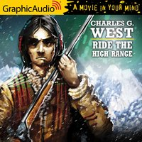 Ride The High Range [Dramatized Adaptation] - Charles G. West