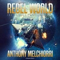 Rebel World - Anthony J. Melchiorri