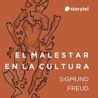 El malestar en la cultura - Sigmund Freud