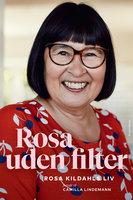 Rosa uden filter - Camilla Lindemann, Rosa Kildahl