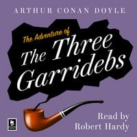 The Adventure of the Three Garridebs - Arthur Conan Doyle