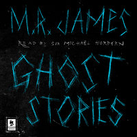 Ghost Stories - M.R. James