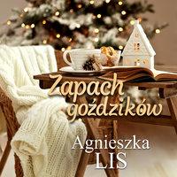 Zapach goździków - Agnieszka Lis