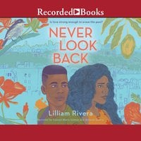 Never Look Back - Lilliam Rivera