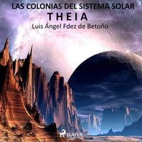 Las colonias del sistema solar - Luis Ángel Fernández de Betoño