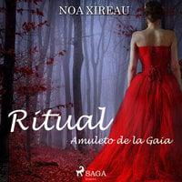 Ritual - Noa Xireau
