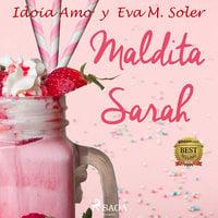 Maldita Sara - Eva M. Soler, Idoia Amo