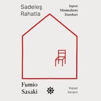 Sadeleş Rahatla - Fumio Sasaki