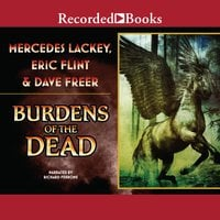 Burdens of the Dead - Mercedes Lackey, Eric Flint, Dave Freer