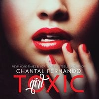 Toxic Girl - Chantal Fernando