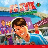 FC Kvik 3. Turen til Barcalona - Nils Finderup