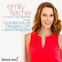 The Consious Design of Happiness - Emily Fletcher