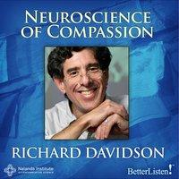 The Neuroscience of Compassion - Richard Davidson