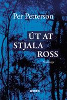 Út at stjala ross - Per Petterson