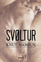 Svøltur - Knut Hamsun