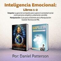 Inteligencia Emocional Libros 1-2 - Daniel Patterson