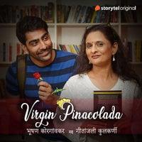 Virgin Pinacolada - Bhushan Korgaonkar