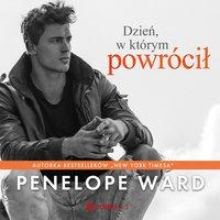 Dzień, w którym powrócił - Penelope Ward