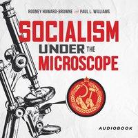 Socialism Under The Microscope - Paul L. Williams, Rodney Howard-Browne