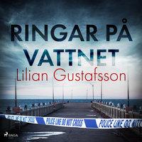 Ringar på vattnet - Lilian Gustafsson