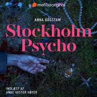 Stockholm Psycho - Anna Bågstam