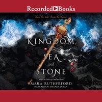 Kingdom of Sea and Stone - Mara Rutherford