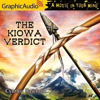 The Kiowa Verdict [Dramatized Adaptation] - Cynthia Haseloff