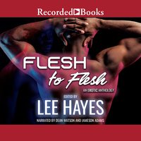 Flesh to Flesh - Lee Hayes, L.M: Ross, Dayne Avery