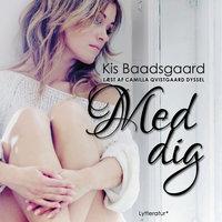 Med dig - Kis Baadsgaard