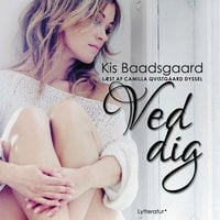 Ved dig - Kis Baadsgaard