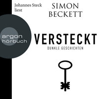 Versteckt - Dunkle Geschichten - Simon Beckett